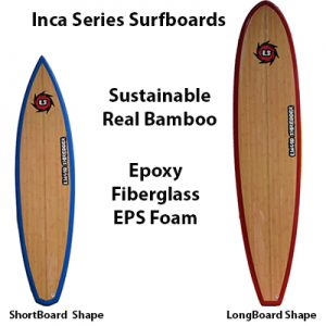 Inca Series Surfboards Bamboo Epoxy Fiberglass EPS